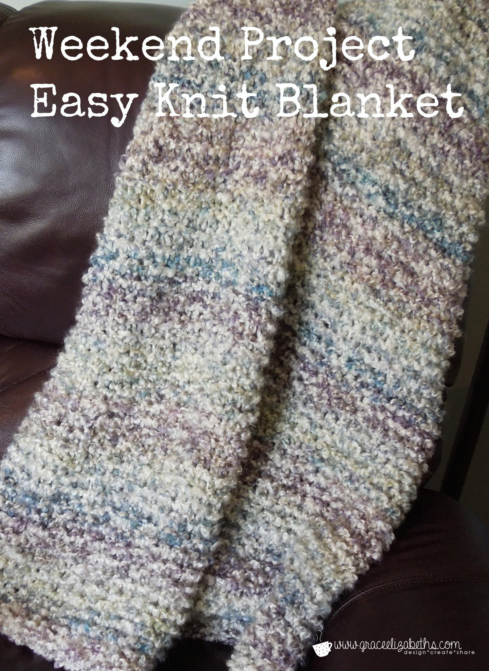 Afghan Knitting Patterns Easy : Weekend Project: Free Easy Knit Blanket Pattern - Grace ...