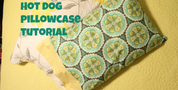 Hot Dog Style Pillowcase Tutorial
